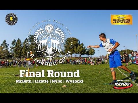 DGWT La Mirada Open: Final Round (McBeth, Lizotte, Nybo, Wysocki)