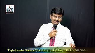 Revealed Names of God Part 10. (EL-CHAY=The Living God) by Rev John Paton 06-09-2020