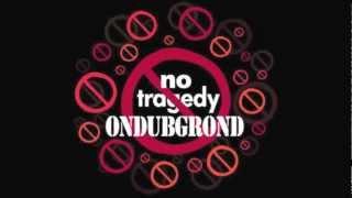 Biga*Ranx - No Tragedy ft. Ondubground (OFFICIAL AUDIO)