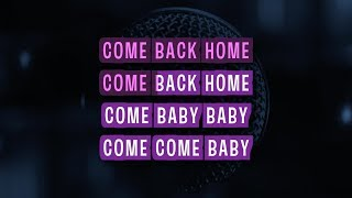 Come Back Home (Karaoke) - 2NE1