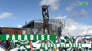 ? Paradise: Access All Areas   Billy McNeill tribute   Celtic 1-0 Kilmarnock