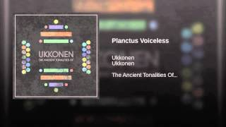 Planctus Voiceless