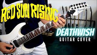 Red Sun Rising Deathwish Guitar