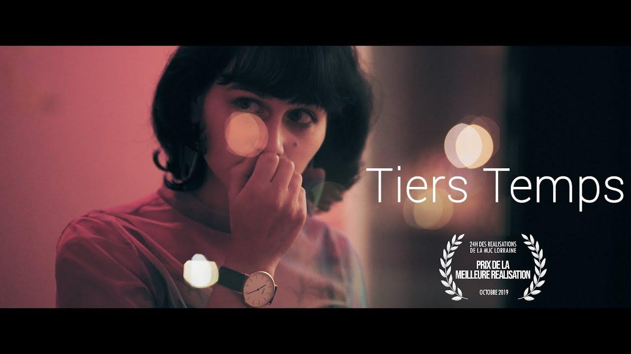 Tiers Temps (court-métrage 24h)