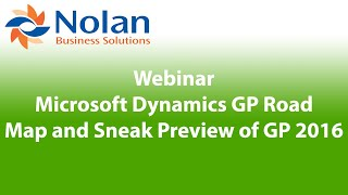 Microsoft Dynamics GP Road map and Sneak Preview of GP 2016 Recorded Webinar