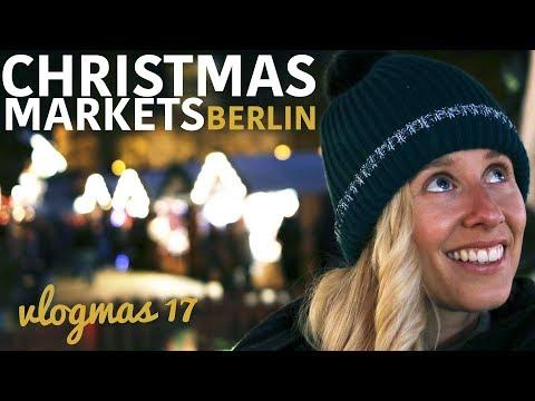 BEST BERLIN CHRISTMAS MARKETS | MY FIRST VLOGMAS