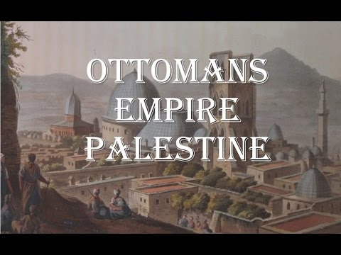 Ottomans Empire. Palestine