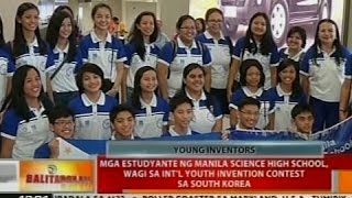 Mga estudyante ng Manila Science High School wagi sa Int