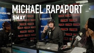 Michael Rapaport Interview on Sway in the Morning