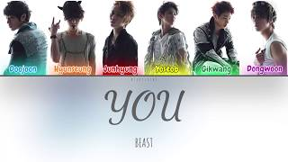 Beast (비스트) - You (Color Coded Lyrics Han/Rom/Eng/가사)