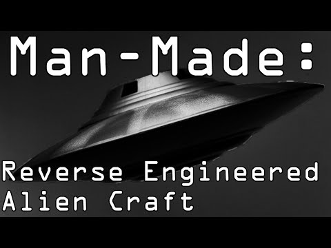 Man-Made Flying Saucers - Alien Technology Reverse Engineered - A.R.V.