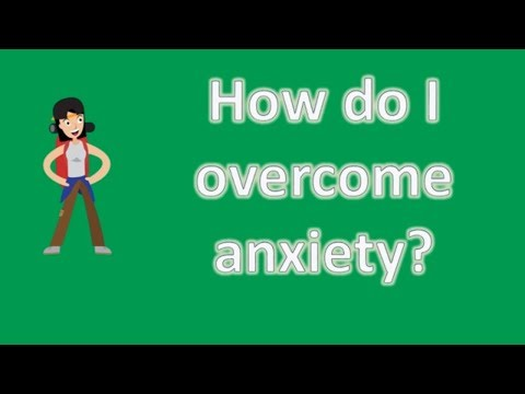 How do I overcome anxiety ? |Mostly Asked Health Questions & Answers