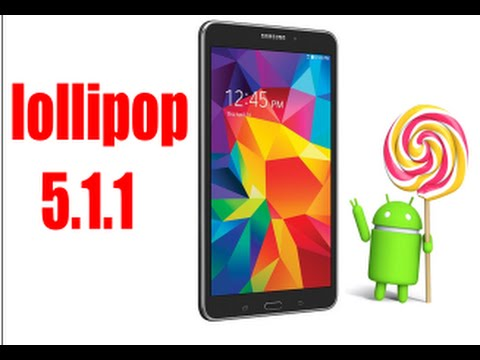 How to Manually Update the Samsung Galaxy Tab 4 8 0 to 5 1 1