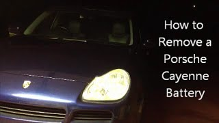 How to Remove a Porsche Cayenne Battery