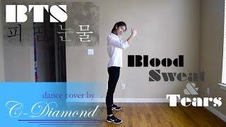 BTS_BLOOD SWEAT & TEARS (피 땀 눈물)_DANCE COVER BY DIAMOND