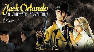 Jack Orlando A Cinematic Adventure - Part 1 - 48 godzin