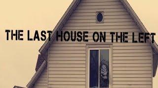 The last house on the left - Short Horror Film