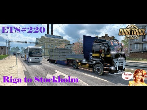 ETS#220  Transporting 28 Tons of  Wallpanels from Riga to Stockholm 224 KM