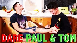 DARE PAUL AND TOM - FUNNY DARES FROM SUBSCRIBERS
