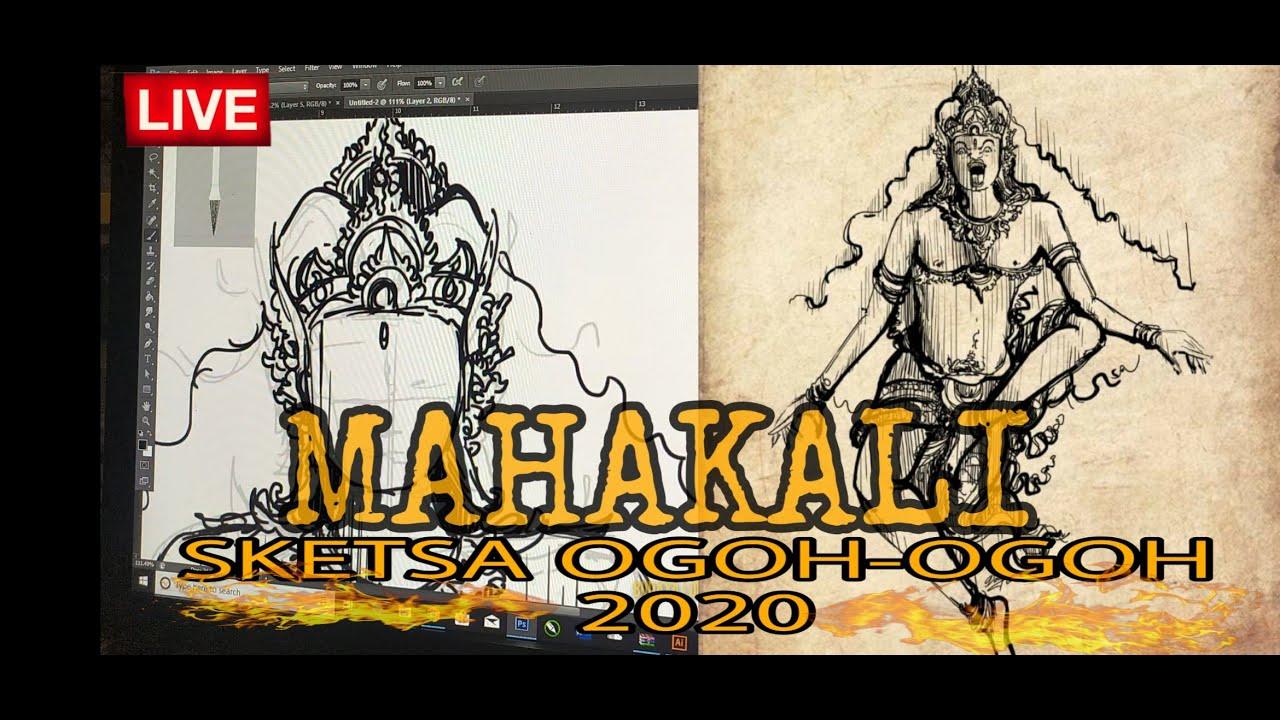 Proses Pembuatan SKETSA OGOH OGOH 2020 MAHAKALI