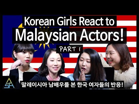 Korean Girls React to Malaysian Actors #1 [ASHanguk]