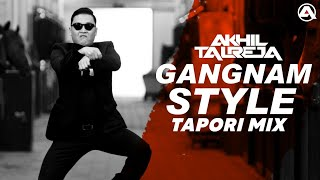 Gangnam Style (Psy) - DJ Akhil Talreja Tapori Mix | Full Song Video | Indian Desi Mix | Viral Video