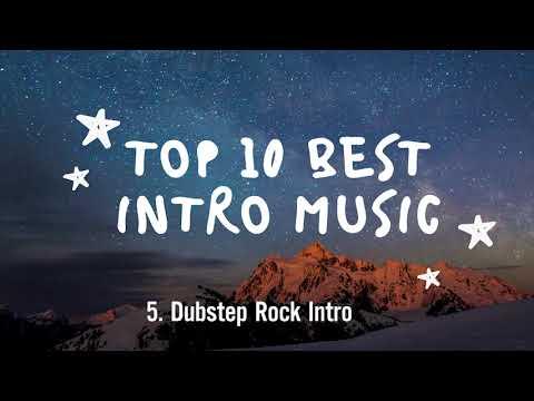 TOP 10 BEST INTRO MUSIC | TOP 10 NHẠC INTRO HAY NHẤT | FREE MOTION Fx | Tổng hợp nhạc cực hay 1
