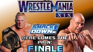 WWE SMACKDOWN! HERE COMES THE PAIN!: Season Mode - FINALE - WRESTLEMANIA XIX