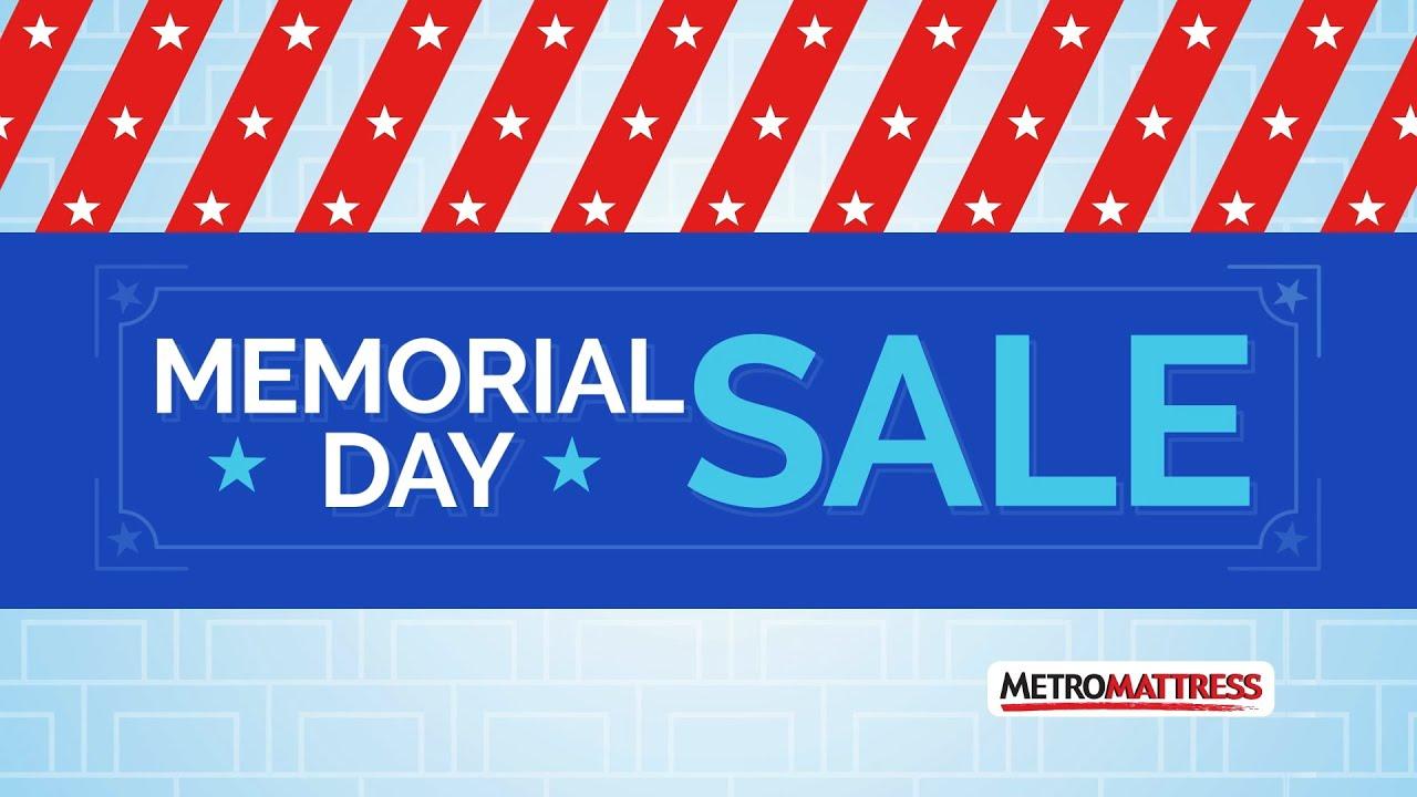 "Metro Mattress ""Memorial Day 2016"""