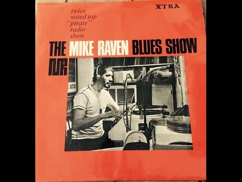 The Mike Raven - Blues Show 1966 S  A+B