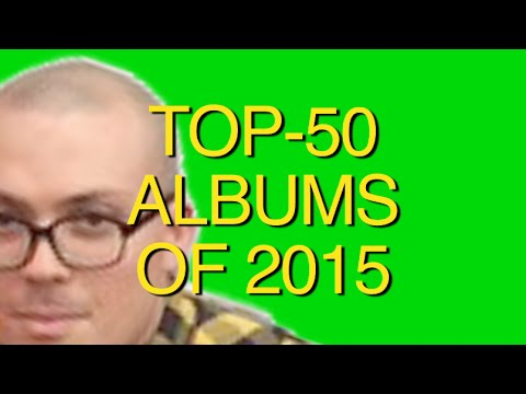 TOP-50 ALBUMS OF 2015