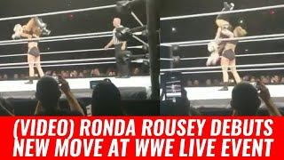 Ronda Rousey Debuts New Move At WWE Live Event (VIDEO)
