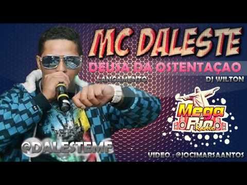 MC Daleste - DEUSA DA OSTENTAÇÃO ♪ CLIPE OFICIAL( DJ WILTON ) 2013