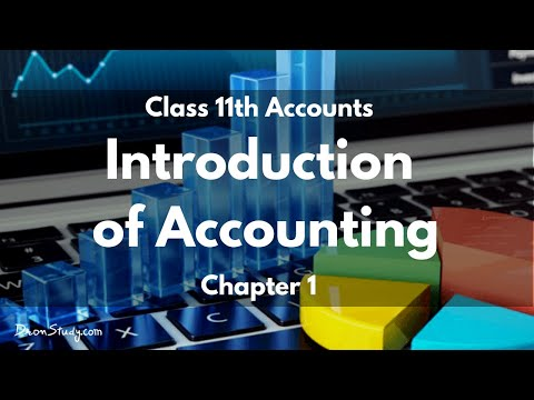 Introduction of Accounting: Class 11 XI | Accounts | Video Lecture