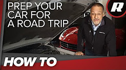 How To: Prep your car for a road trip