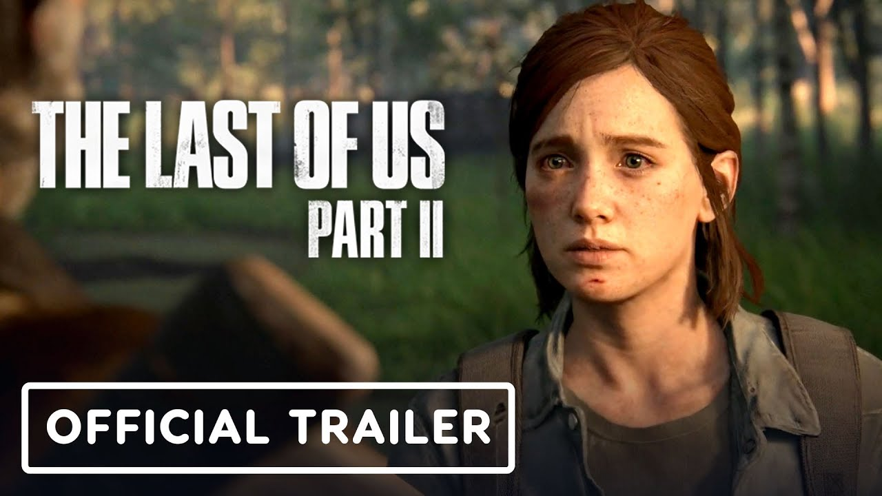 The Last of Us Part 2: Official Story Trailer