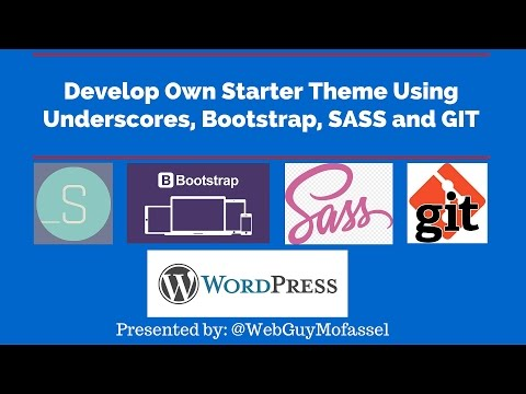 Develop WP Theme Framework using SASS & GIT | WPBootScore | Part 1