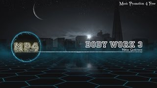 Body Work 3 by Niklas Gustavsson - [Electro Music]