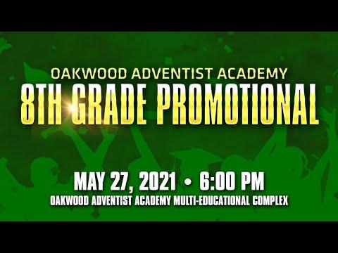 2021 Oakwood Adventist Academy 8th Grade Graduation