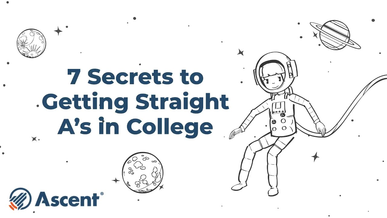 7 Secrets to Getting Straight A's in College
