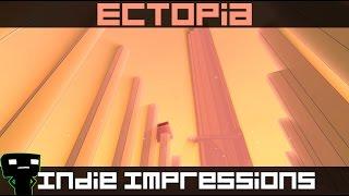 Indie Impressions - Ectopia