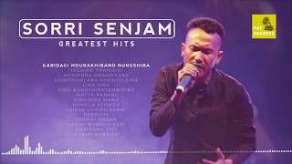 Sorri Senjam | Greatest Hits | Manipuri Song
