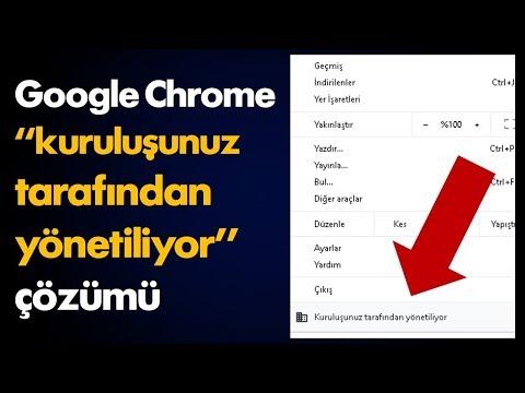 """Chrome """"kuruluşunuz Tarafından Yönetiliyor"""" çözümü"""