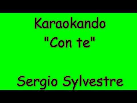 Karaoke Italiano - Con te - Sergio Sylvestre ( Testo )