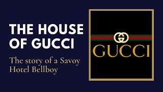 The history of the House of Gucci