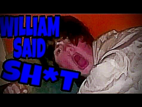 WILLIAM SAID SH*T!!!