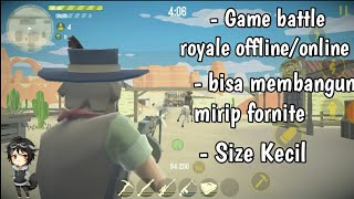GAME BATTLE ROYALE OFFLINE MIRIP FORTNITE + BERCHARACTER COWBOY