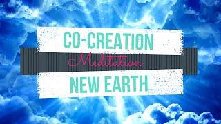 V47 |M | Co-Creation New Earth 1 #LadyGaia #EnvisionNewEarth#GuidedMeditation#NewTemplate#Foundation