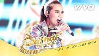 Cần - Trương Kiều Diễm | Tập 4 | Sing My Song - Bài Hát Hay Nhất 2016 [Official]