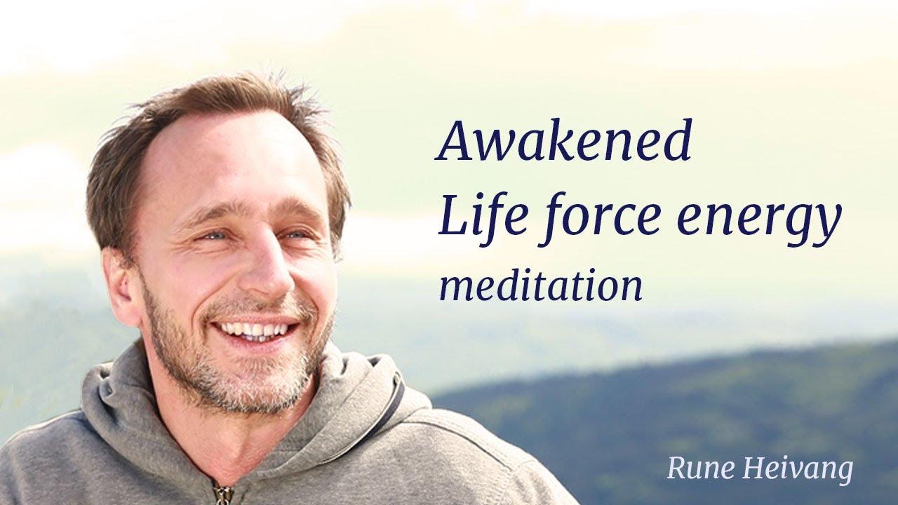 Download AWAKENED LIFE FORCE ENERGY MEDITATION